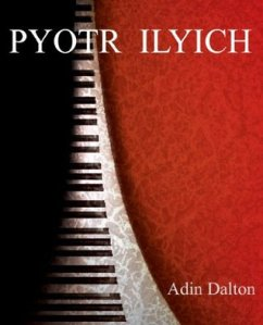 Review - Pyotr Ilyich by Adin Dalton