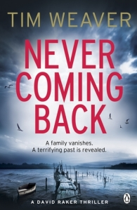 Special Book Review - Never Coming Back by Tim Weaver