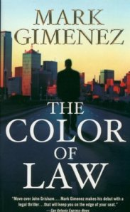 The Color of Law & Accused by Mark Gimenez