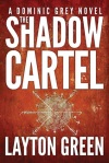 the shadow cartel