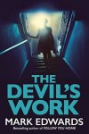 the-devils-work-by-mark-edwards