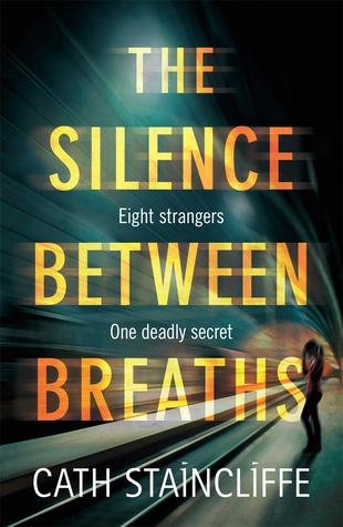 the silence between breaths by cath staincliffe.jpg