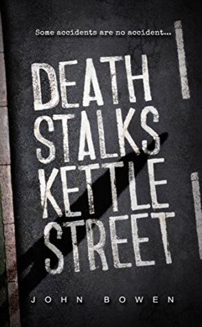 death stalks kettle street by john bowen