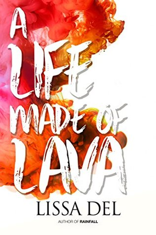a life made of lava lissa dell